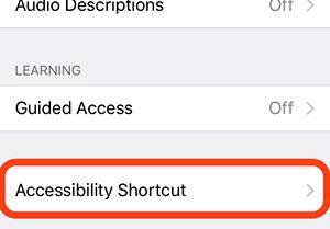 Accessibility shortcut